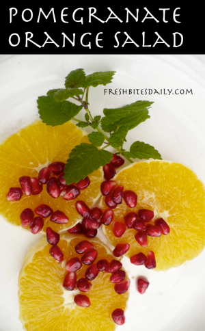 Pomegranate orange salad with a special bit of seasoning