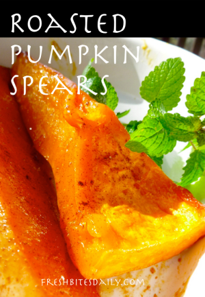 Roasted Pumpkin Spears at FreshBitesDaily.com