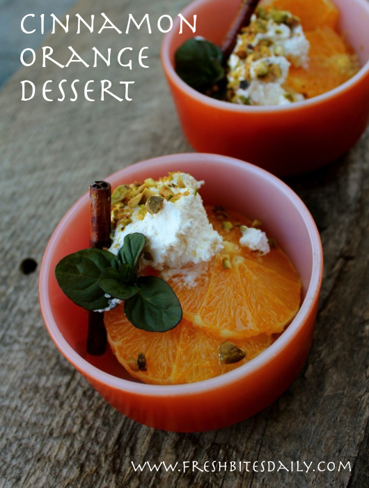A fresh dessert of orange and cinnamon, simple and satisfying