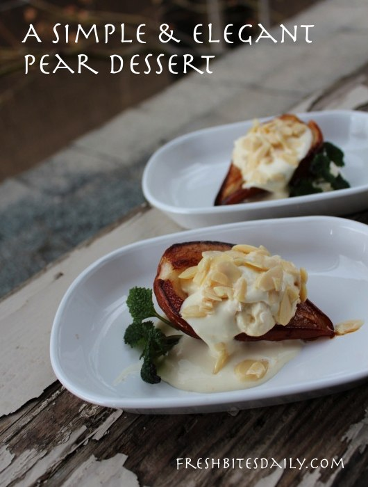 A roasted pear dessert, simple and impressive
