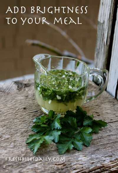 Parsley dressing: Add brightness to your meal, even on a dreary winter day
