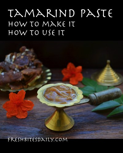 Tamarind paste: How to make it and use it (in a lesson from India)