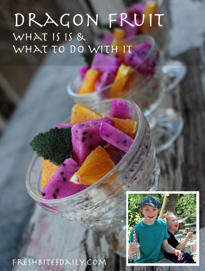 dragon-fruit-tall-400Dragon fruit (pitaya): What to do with this funky fruit?