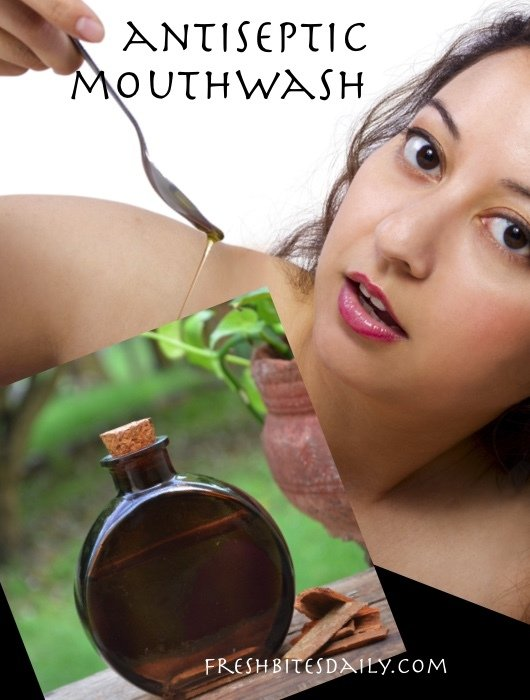 A slick homemade mouthwash, natural and antiseptic